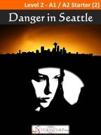 Danger in Seattle