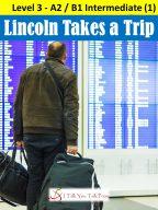 Lincoln Takes a Trip