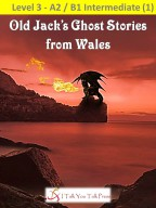 Old Jack's Ghost Stories from Wales