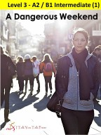 A Dangerous Weekend