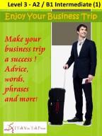 Enjoy Your Business Trip