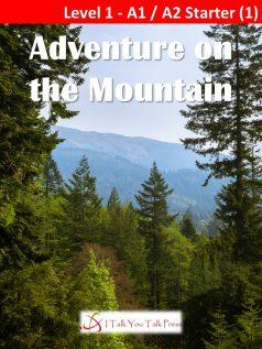 Adventure on the Mountain