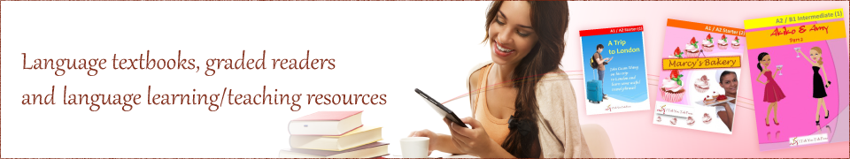 Language textbooks, graded readers and language learning/teaching resources