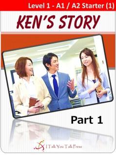 Ken's Story Part 1