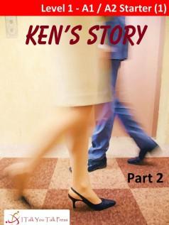 Ken's Story Part 2