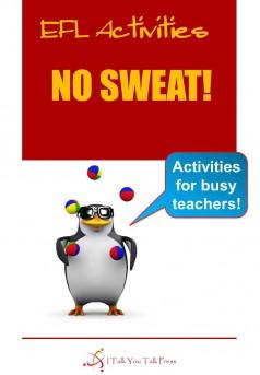 No Sweat! EFL Activities