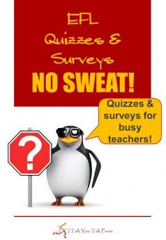 No Sweat! EFL Quizzes & Surveys