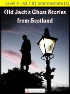 Old Jack's Ghost Stories from Scotland